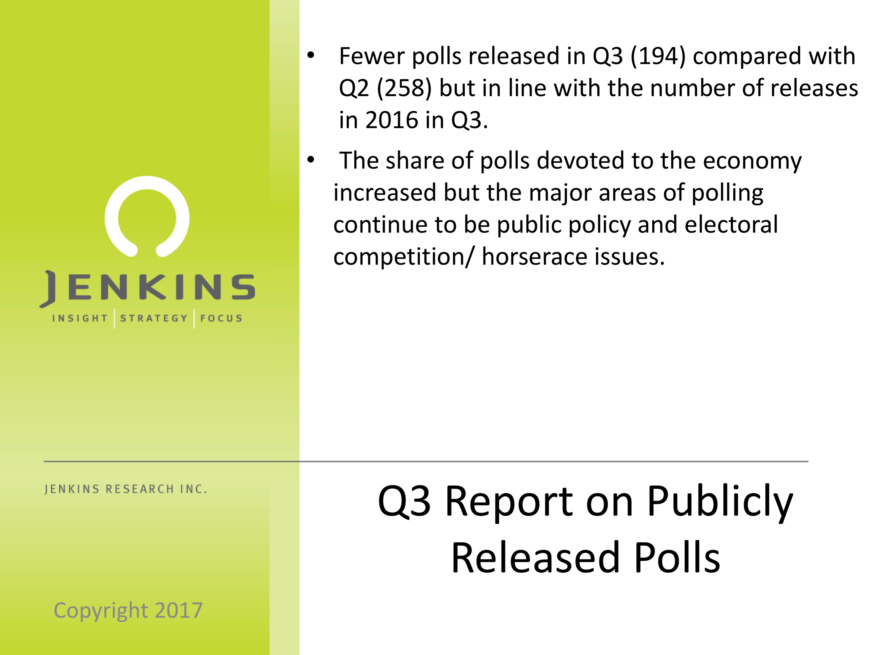 Public policy dominated Q3: A look at publicly released polls